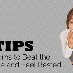 5 Tips for Moms to Beat the Fatigue and Feel Rested